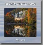 Buffalo River country and Ozark Mountain  photographs and calendars by nature photographer Tim Ernst